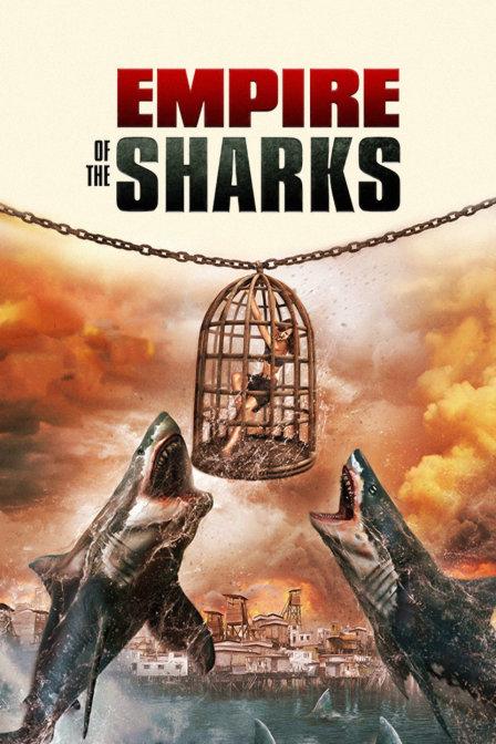 《鲨鱼帝国》电影高清在线观看