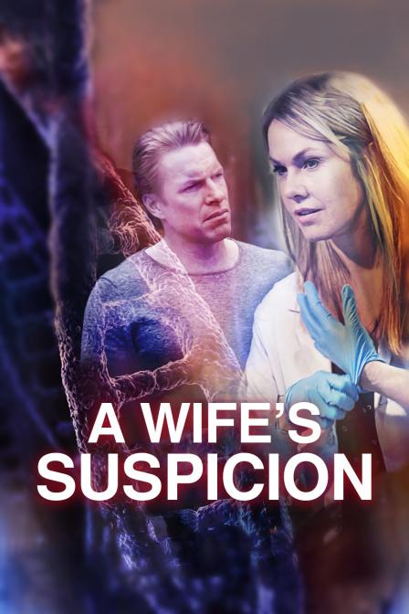 《妻子的怀疑》电影高清在线观看