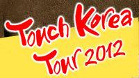 Touch korea tour 2012