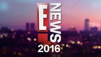 E!NEWS 2016