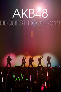 AKB48 Request Hour Setlist Best100 2013