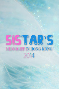 SISTAR's midnight in Hong Kong 2014
