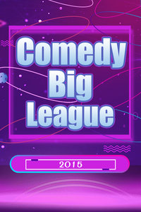 Comedy Big League 2015