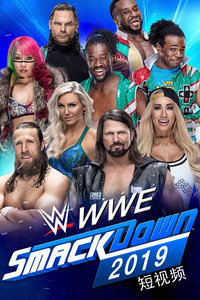 WWE SmackDown 2019短视频