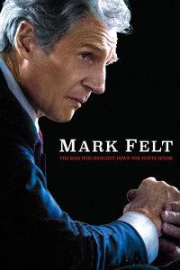 马克·费尔特:扳倒白宫之人