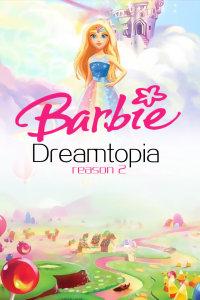 芭比之梦境奇遇记 第二季