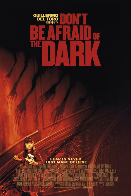 Don//t Be Afraid of the Dark