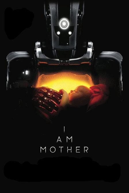 吾乃母亲 I Am Mother