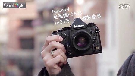 【CamLogic 相机逻辑】尼康 Nikon Df 相机 评测
