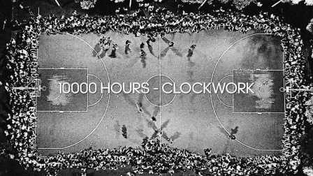 《10000小时》纪录片 Episode 8.5 - CLOCKWORK