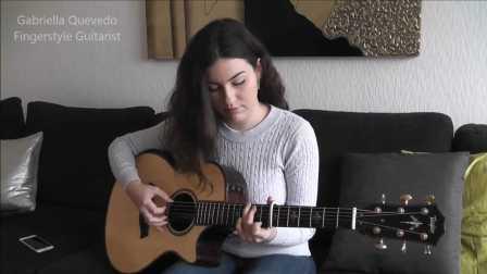 指弹吉他手Gabriella Quevedo演奏(The 1975) Girls