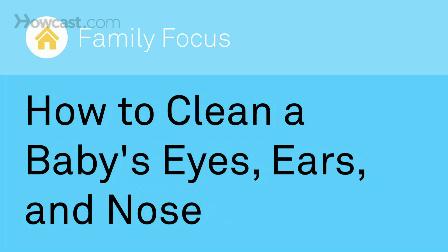 如何清理孩子的眼睛耳朵和鼻子_视频听译_运城翻译_特兰斯科
