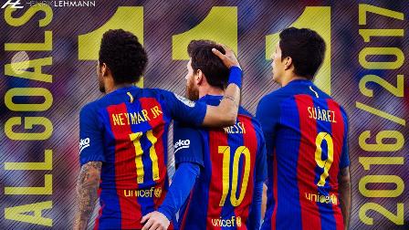 疯狂三叉戟!MSN组合 ● 2016/17赛季111球全纪录 ● HD