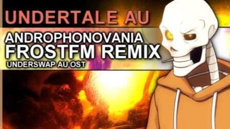 "【Undertale音乐】Underswap Papyrus-""Androphonovania"