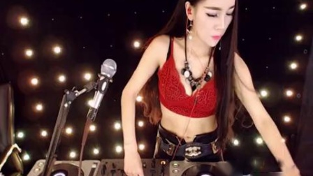 美女DJ中文歌曲DJ嗨曲DJ舞曲:6