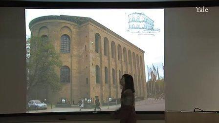 [耶鲁大学公开课 罗马建筑].23-罗马君士坦丁和新罗马
