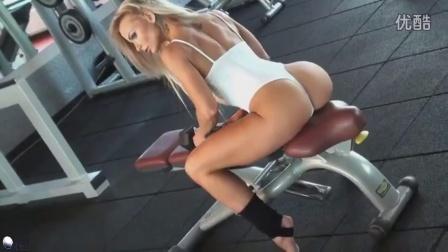 欧美性感美女大尺度健身Sexy秀 Female Fitness性感美
