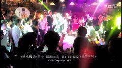 长沙苏荷酒吧演唱会劲爆tonight  长沙酒吧舞蹈 迪欧演艺