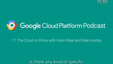 The Cloud In Africa with Hiren Patel and Dale Humby: GCPPodcast 17