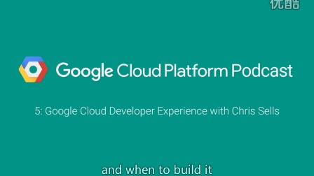 Google Cloud Developer Experience with Chris Sells: GCPPodcast 5