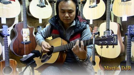 福州现代琴行 马丁吉他 Martin DJR全单 试听