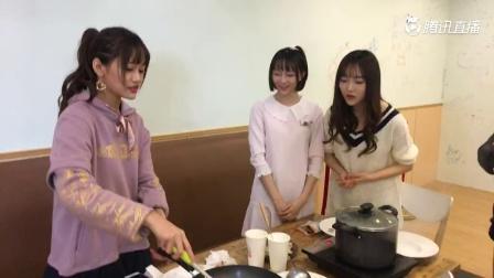 SNH48《明星团年饭》宿舍餐厅秀厨艺