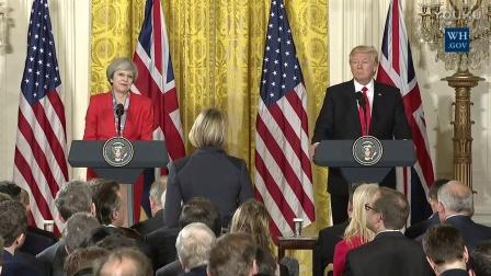 特朗普总统、特雷莎·梅首相联合记者会