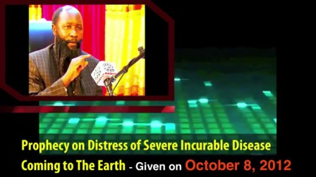 Prophecy On Distress Of Severe Incurable Disease Coming To the Earth - Dr Owuor