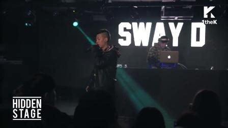 HIDDEN STAGE: Sway D_Super Great + Sonata