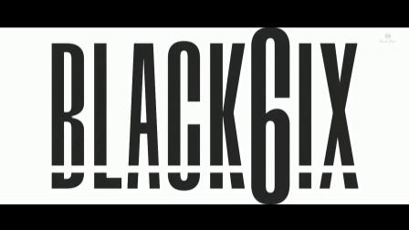 [官方Teaser] BLACK6IX _ BLACK6IX Profile