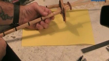 12 桅杆的制作——主桅捆扎及帆桁的制作