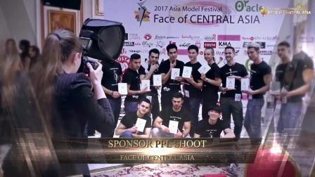2017 FACE of CENTRAL ASIA - 精彩场面视频(2)