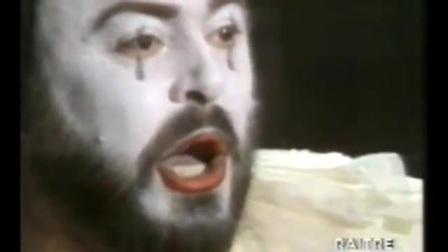 帕瓦罗蒂 穿上戏装《丑角》 Luciano Pavarotti - Vesti La Giubba