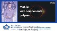 Opening Keynote (Polymer Summit 2016)