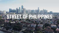 STREET OF PHILIPPINES_Trailer