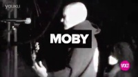 Moby <Lift Me Up>现场