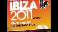 Umek  Beltek - Let The Bass Kick