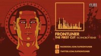 【HS独家】Frontliner - The First Cut (Technoboy Remix)