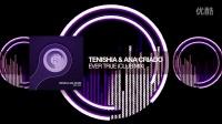 【蕃薯窑】Tenishia _ Ana Criado - Ever True (Club Mix)