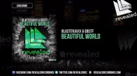 【Hardwell资讯】Blasterjaxx & DBSTF - Beautiful World [OUT NOW!]