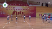 阳关体育2015年北京市学生街舞比赛--初中组舞蹈型街舞-北大附属实验学校1队