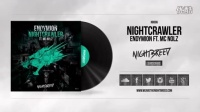 Endymion ft. MC Nolz - Nightcrawler (Available June 11)