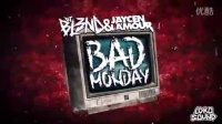 BAD MONDAY - DJ BL3ND & JAYCEN A'MOUR