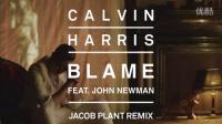 Calvin Harris - Blame (Jacob Plant Remix) [Audio] ft. John Newman