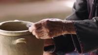 了不起的匠人 第二季 01 黎族阿婆的泥与火之歌